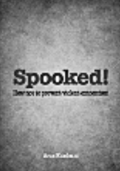 Spooked! How Not to Prevent Violent Extremism