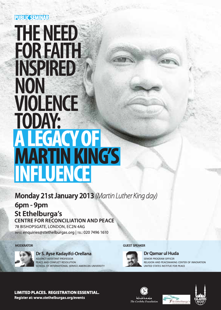 Talk: The Need for Faith Inspired Non Violence Today- A Legacy of Martin Luther King's Influence