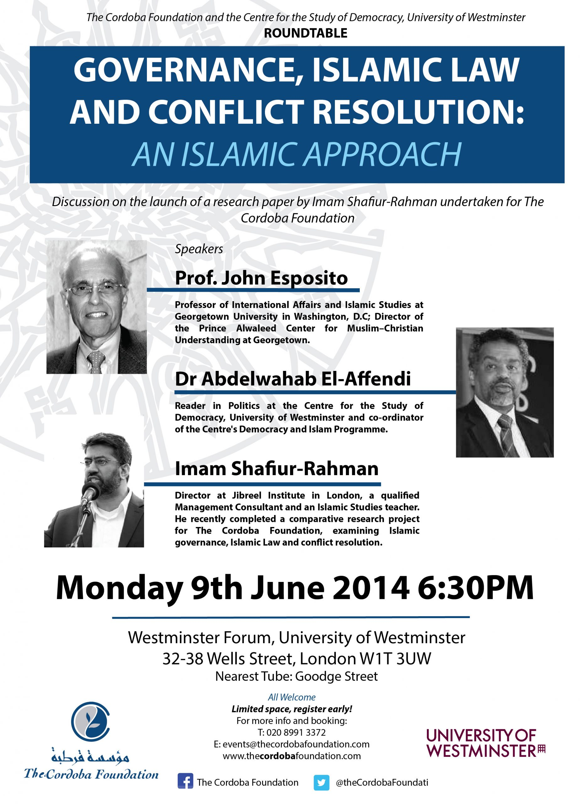 Roundtable: Governance, Islamic Law and Conflict Resolution: An Islamic Approach