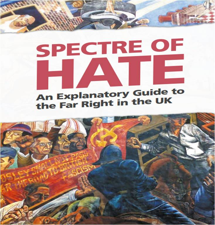 Spectre of Hate: An Explanatory Guide to the Far Right in the UK
