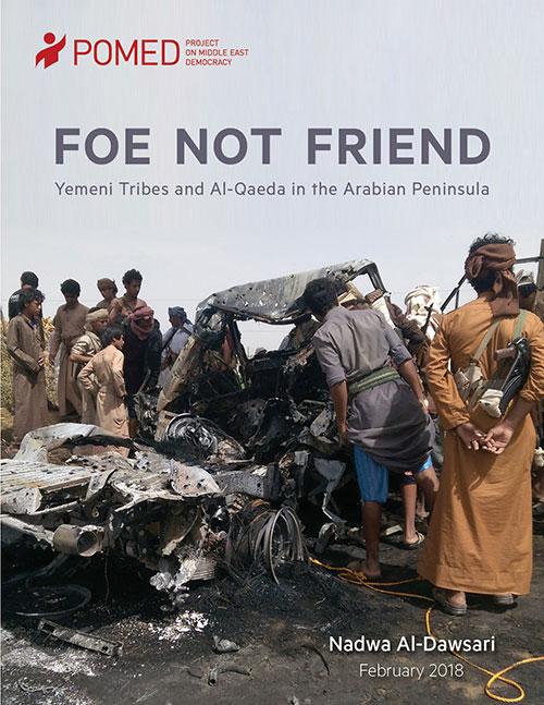 FOE NOT FRIEND Yemeni Tribes and Al-Qaeda in the Arabian Peninsula (AQAP)
