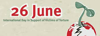 Statement: 26th June – International Day in Support of Victims of Torture
