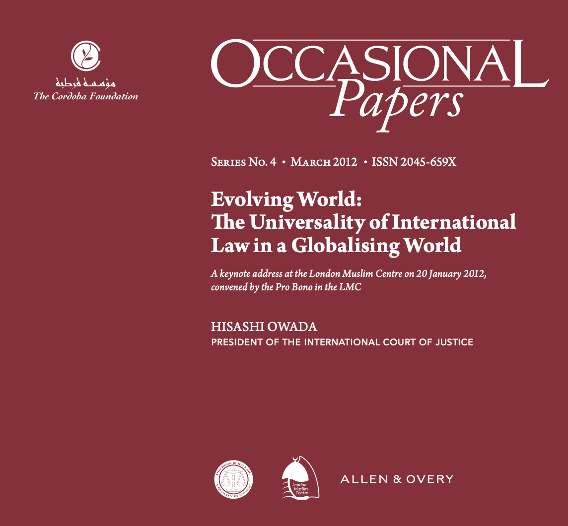 Occasional Papers: Evolving World – The Universality of International Law in a Globalising World