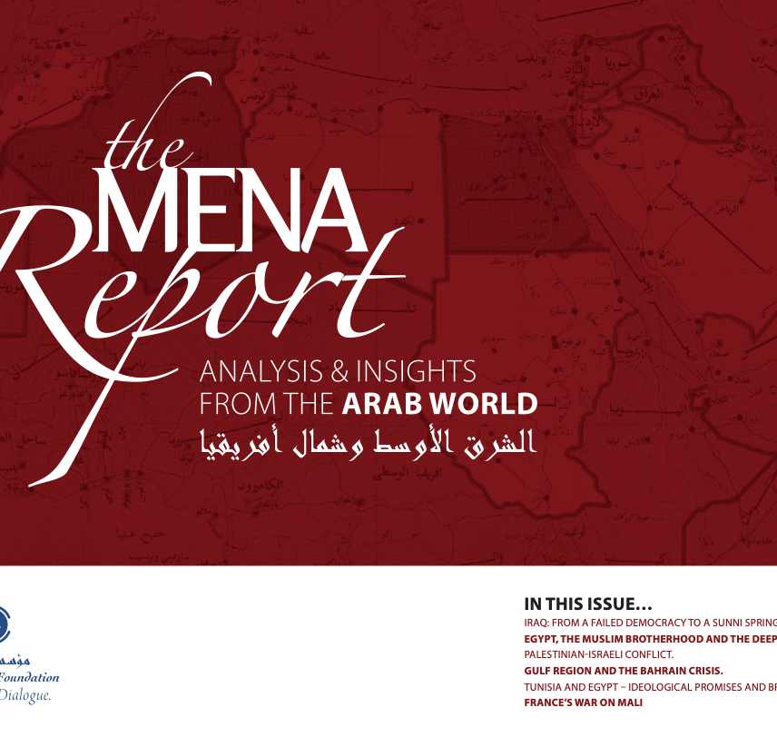 The MENA Report – Analysis and Insights from the Arab World (Vol 1 Issue 1)