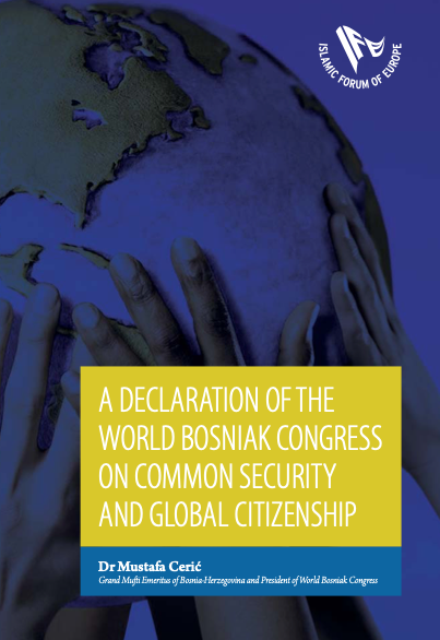 A DECLARATION OF THE WORLD BOSNIAK CONGRESS ON COMMON SECURITY AND GLOBAL CITIZENSHIP