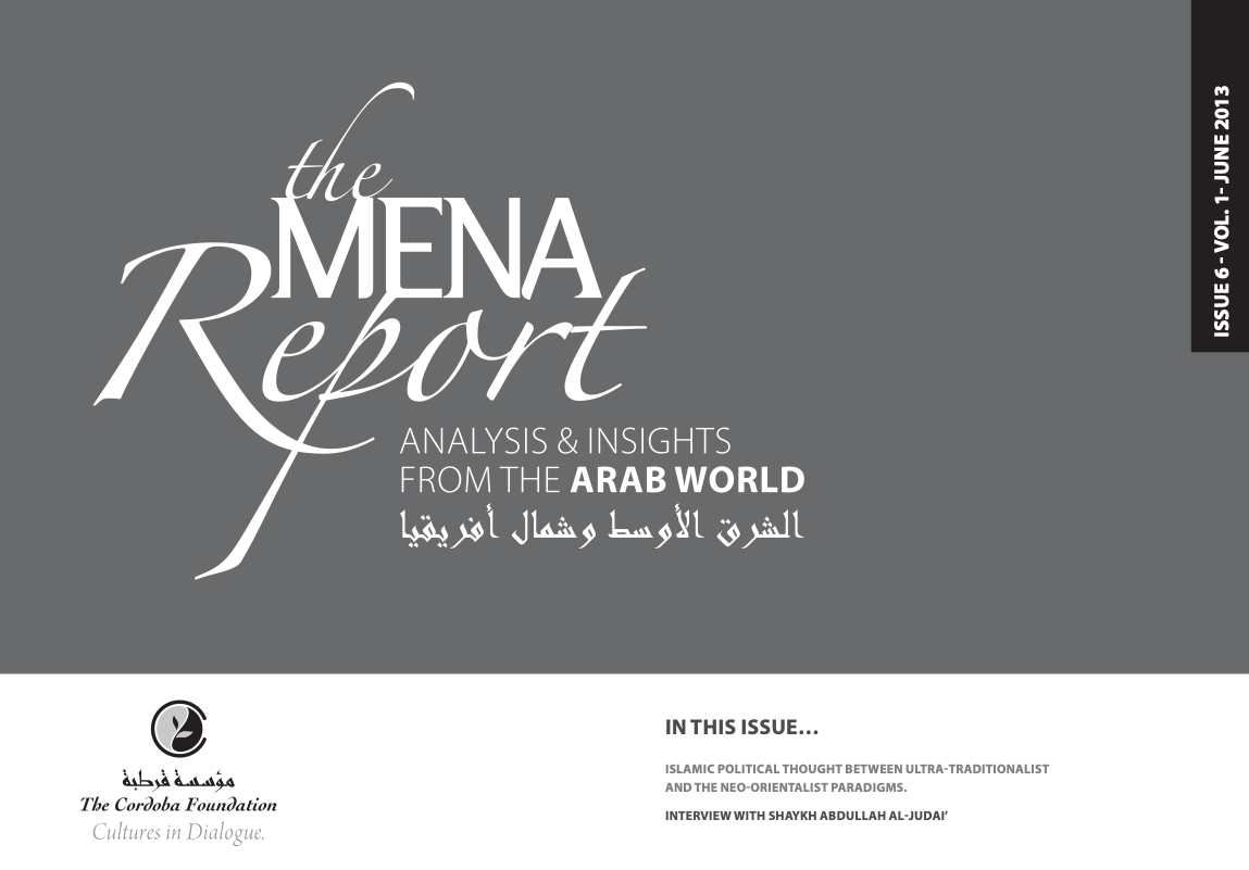 The MENA Report – Analysis and Insights from the Arab World (Vol1 Issue 6)