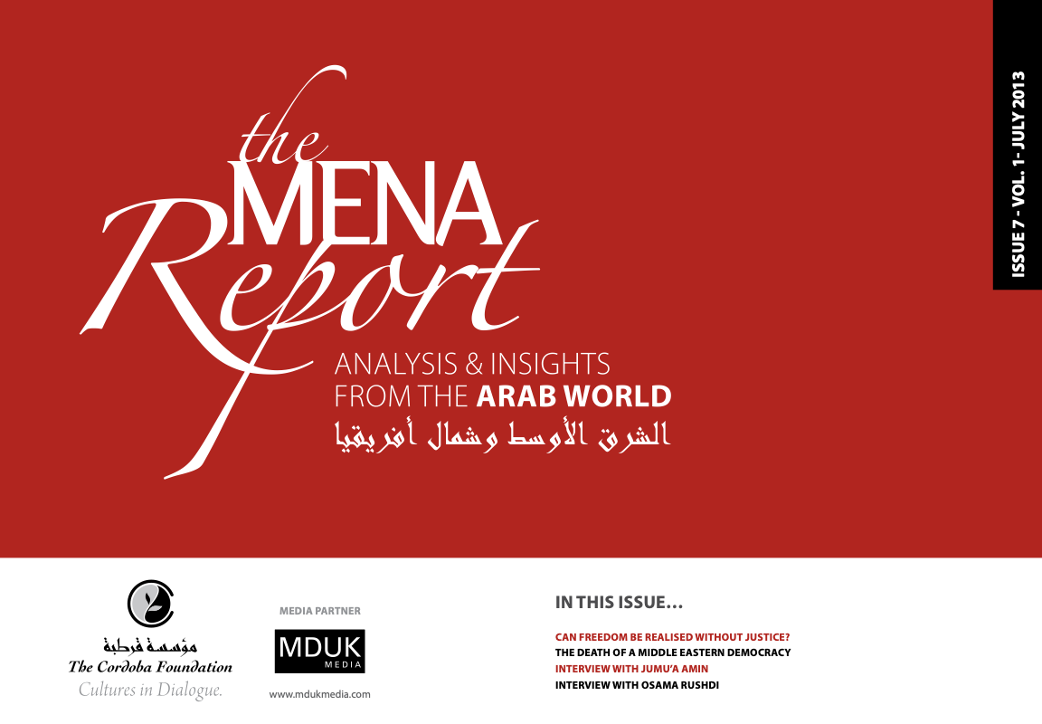The MENA Report – Analysis and Insights from the Arab World (Vol 1 Issue 7)