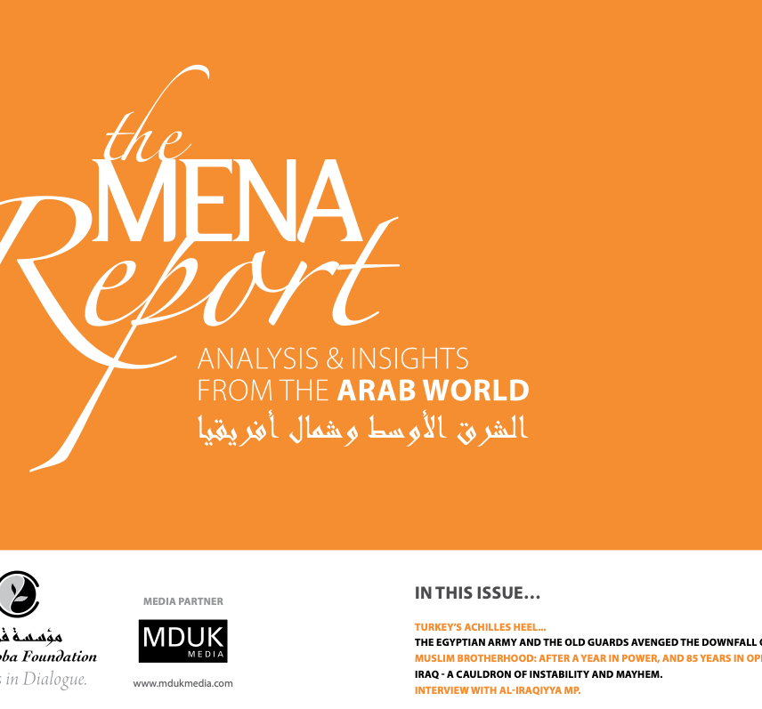 The MENA Report – Analysis and Insights from the Arab World (Vol 1 Issue 8)