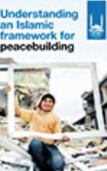 Understanding an Islamic Framework for Peacebuilding