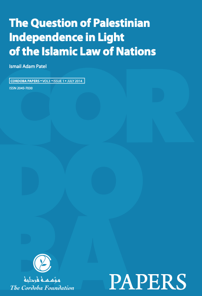 NEW: The Question of Palestinian Independence in Light of the Islamic Law of Nations
