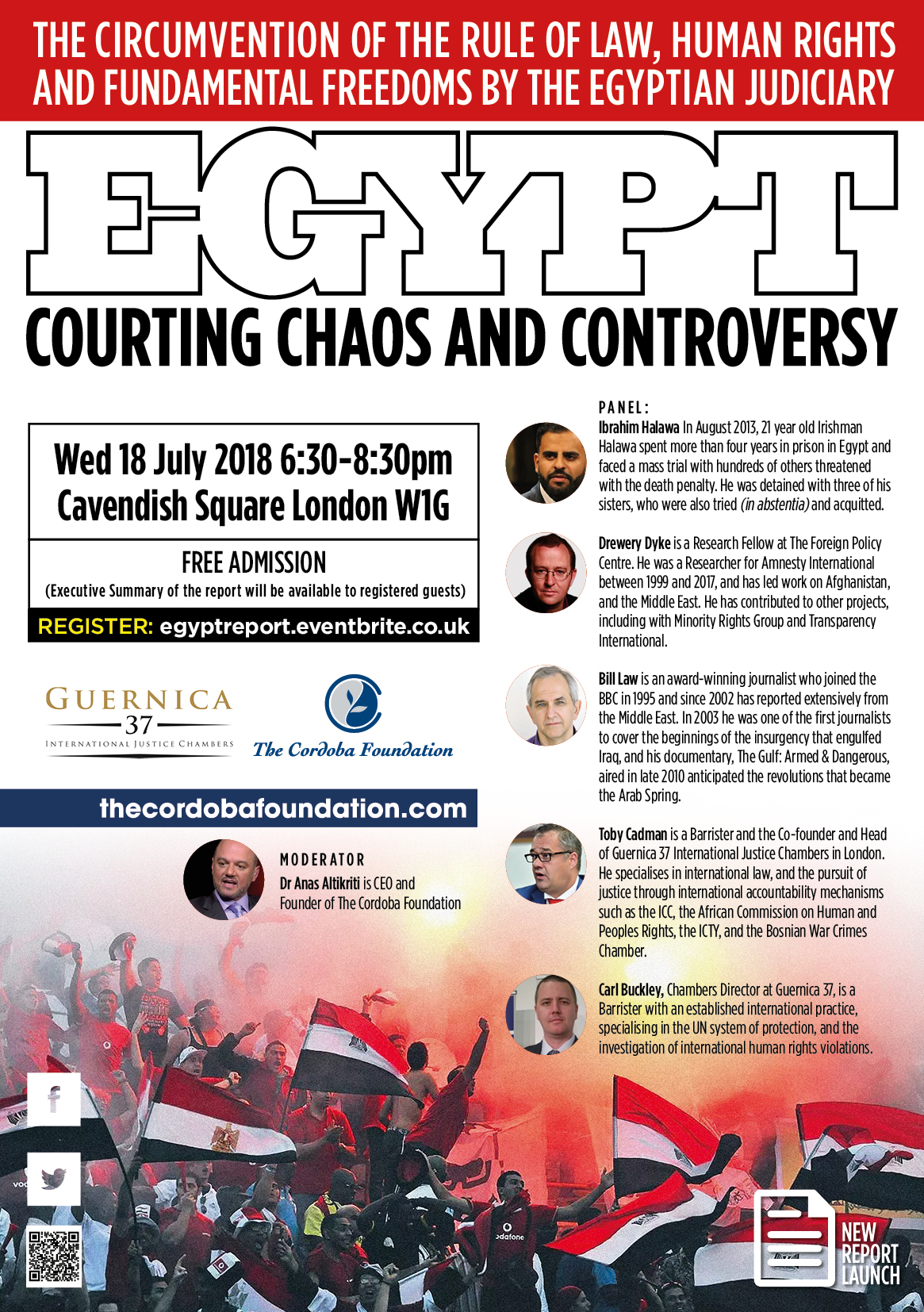 EGYPT – COURTING CHAOS AND CONTROVERSY: THE CIRCUMVENTION OF THE RULE OF LAW, HUMAN RIGHTS AND FUNDAMENTAL FREEDOMS BY THE EGYPTIAN JUDICIARY