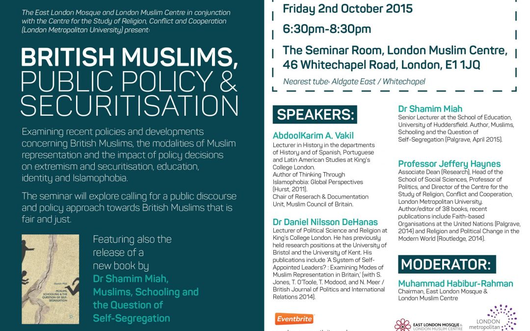 British Muslims, Public Policy and Securitisation: A Seminar