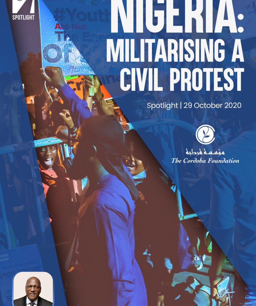 NIGERIA: MILITARISING A CIVIL PROTEST