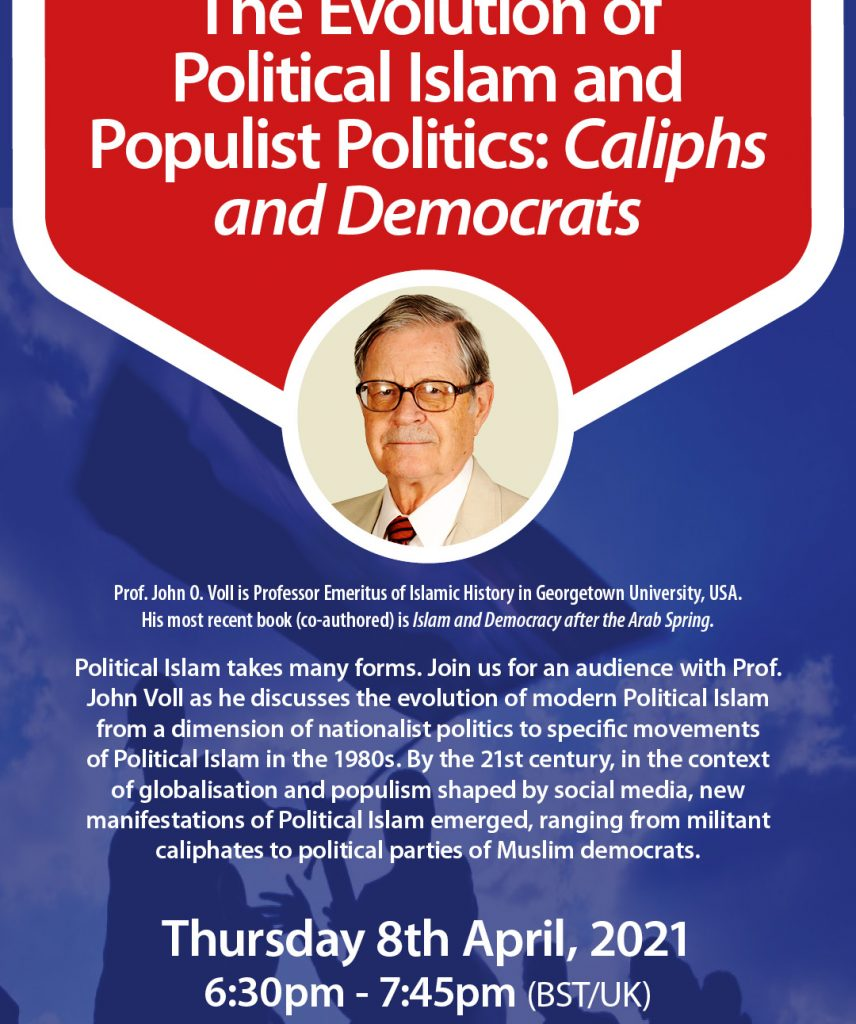 The Evolution of PoliticalIslam and Populist Politics: Caliphs and Democrats